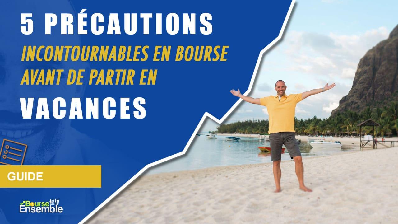 Partir en vacances : comment choisir sa destination ?
